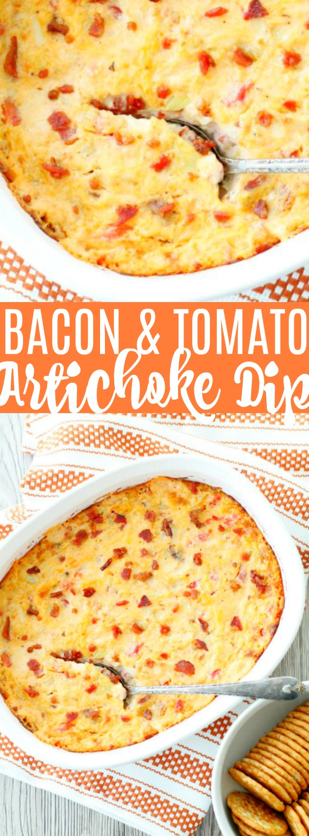Bacon Tomato Artichoke Dip