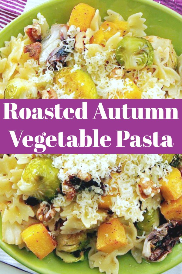 Roasted Autumn Vegetable Pasta | Foodtastic Mom