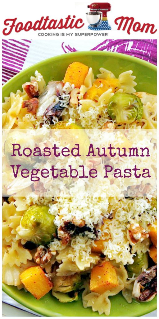 Roasted Autumn Vegetable Pasta by Foodtastic Mom