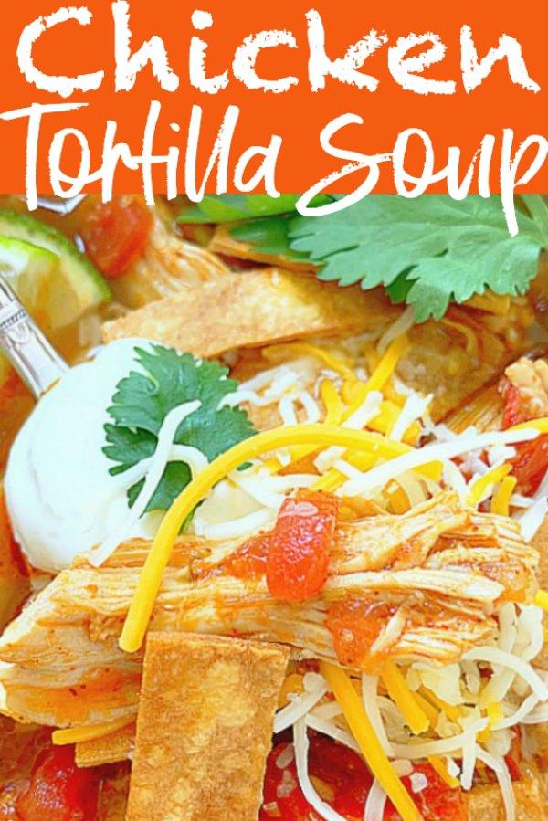 Chicken Tortilla Soup | Foodtastic Mom #chickentortillasoup #tortillasoup #souprecipes