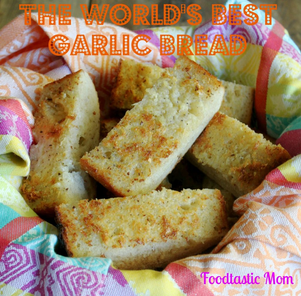 World's Best Garlic Bread