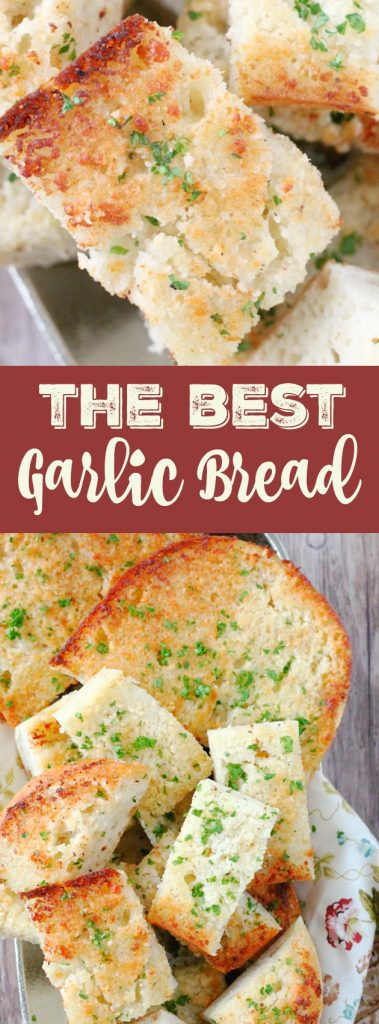 The Best Garlic Bread