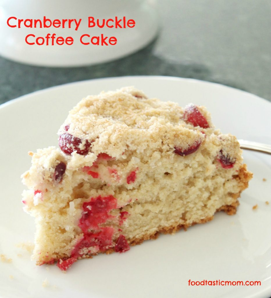 Cranberry Buckle Coffee Cake - Foodtastic Mom