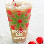 100 Calorie Eggnog Iced Coffee