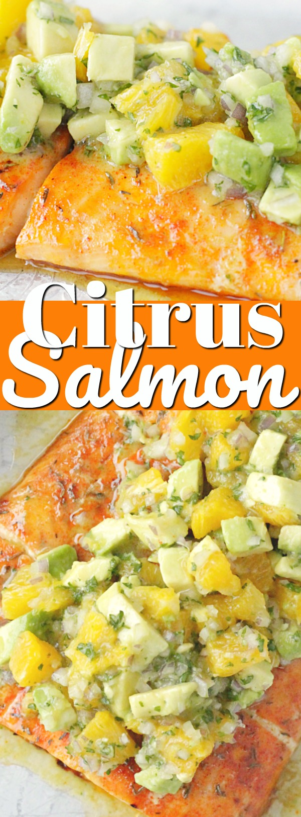 Citrus Salmon with Avocado Salsa | Foodtastic Mom