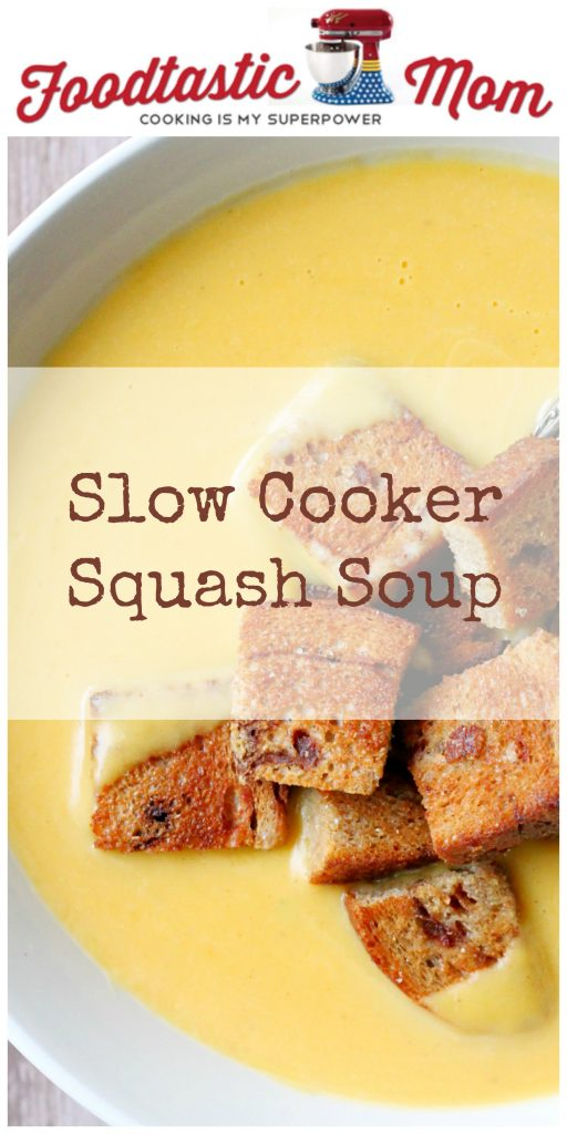 Slow Cooker Squash Soup by Foodtastic Mom