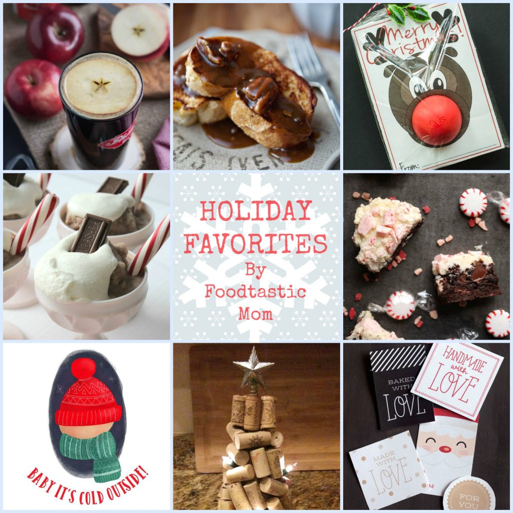 Holiday Favorites by Foodtastic Mom