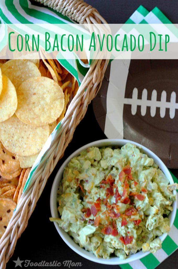 Corn Bacon Avocado Dip by Foodtastic Mom