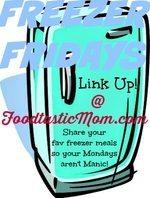 #freezerfridays Link Up by Foodtastic Mom