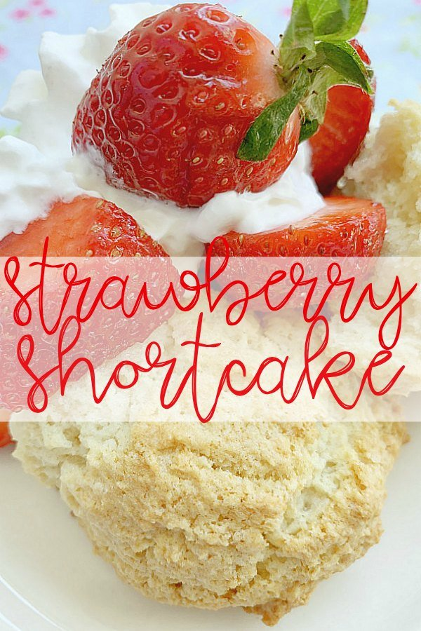 Strawberry Shortcake | Foodtastic Mom #strawberryshortcake #strawberrydesserts