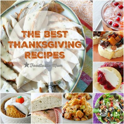 The Best Thanksgiving Recipes by Foodtastic Mom