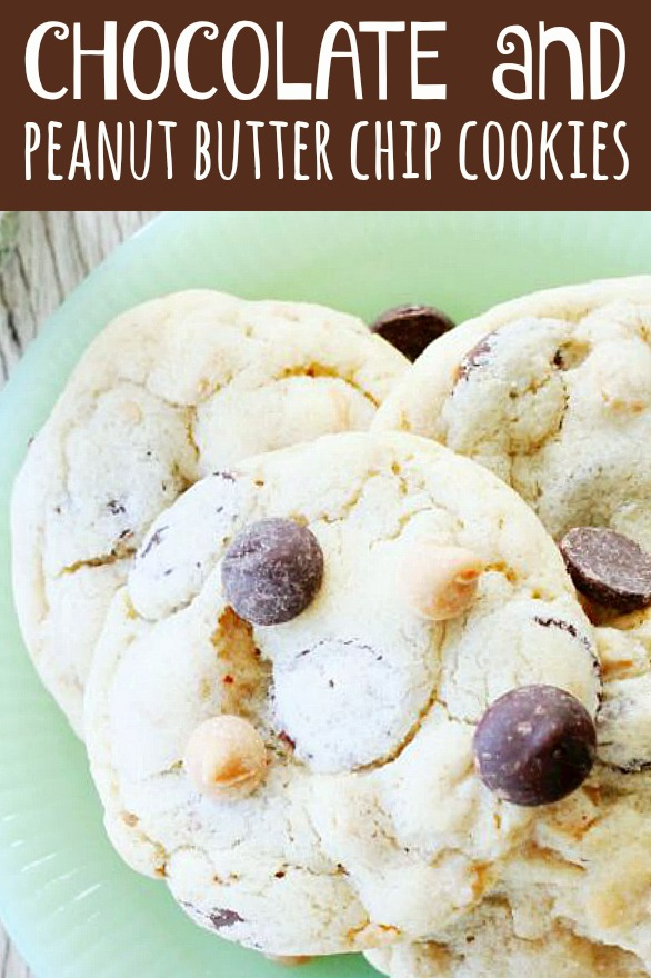 Chocolate and Peanut Butter Chip Cookies | Foodtastic Mom #chocolatechipcookies #cookierecipes