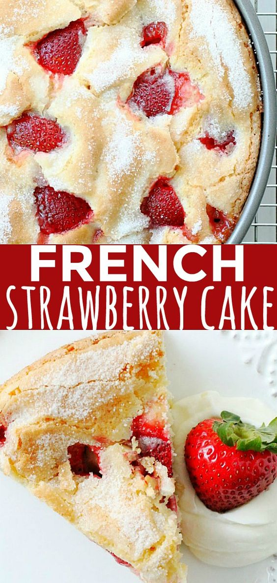 Made in one bowl. So easy but so impressive! #frenchstrawberrycake #cakerecipes