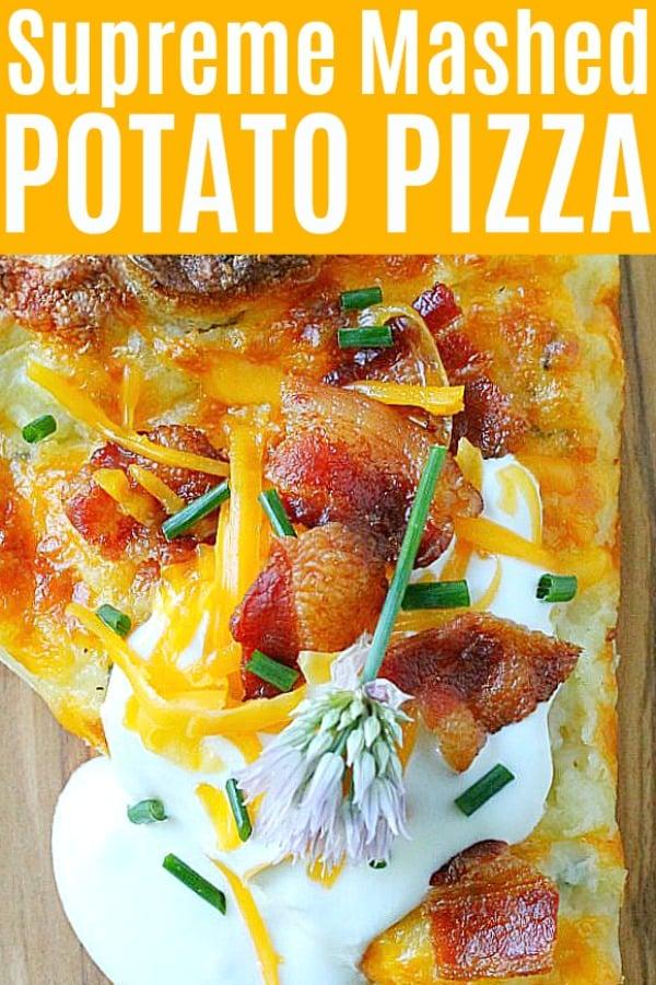Supreme Mashed Potato Pizza | Foodtastic Mom #pizza #pizzarecipes