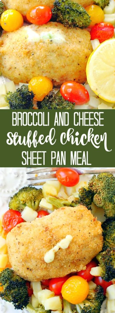 Broccoli and Cheese Stuffed Chicken Sheet Pan Meal
