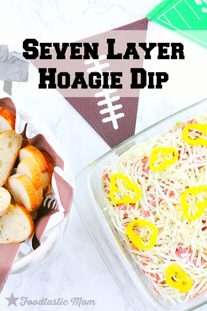 Seven Layer Hoagie Dip by Foodtastic Mom #SundaySupper