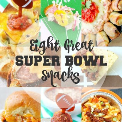 Eight Great Super Bowl Snacks for football and food fans