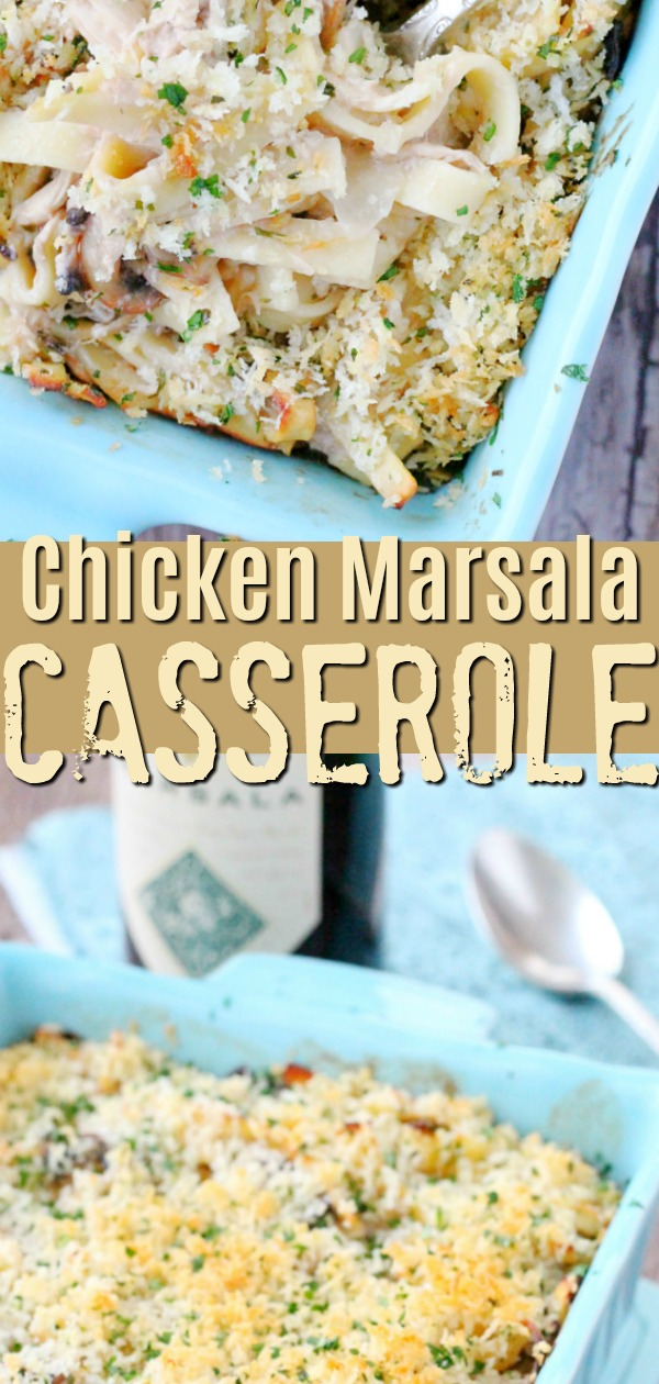 Chicken Marsala Casserole | Foodtastic Mom #chickenmarsala #chickenmarsalarecipe #casserolerecipes