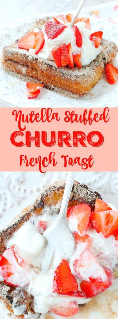 Nutella Stuffed Churro French Toast