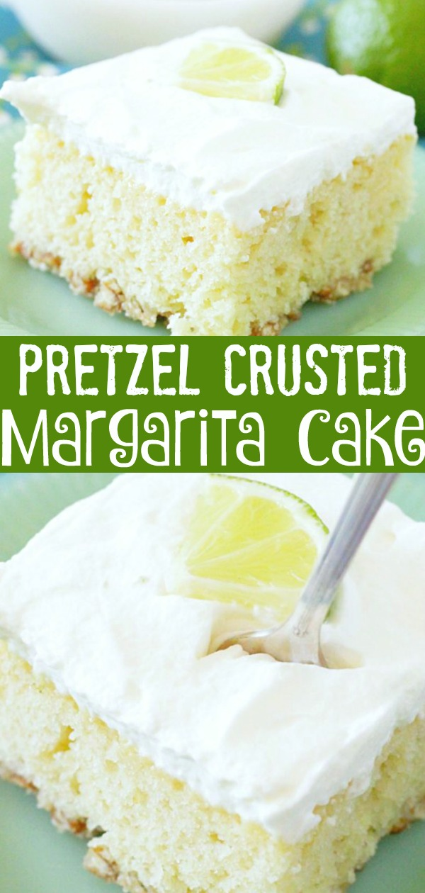Pretzel Crusted Margarita Cake | Foodtastic Mom #cakerecipes #margaritarecipe #margarita #margaritacake