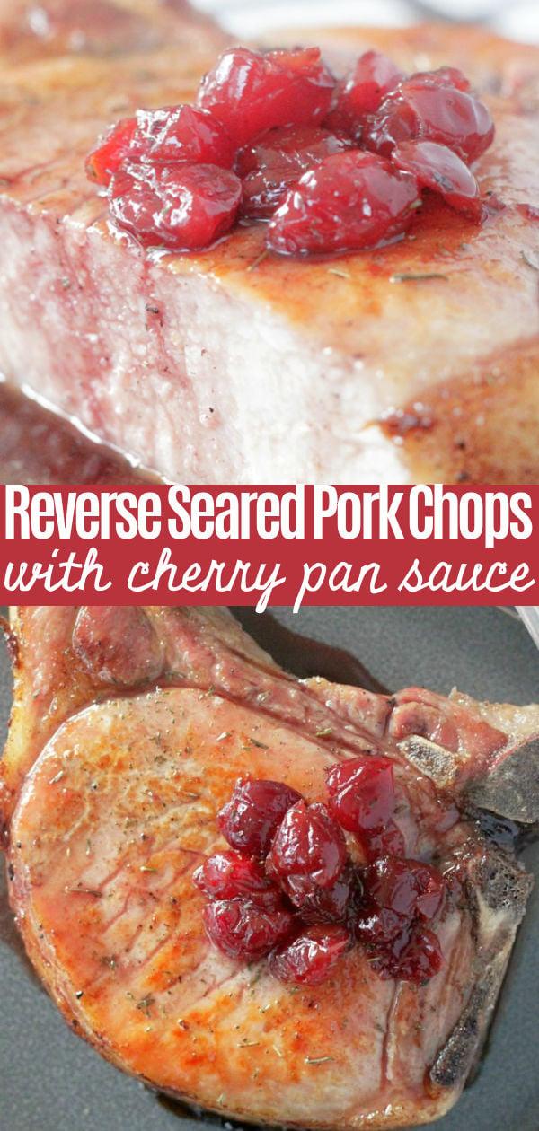 Reverse Seared Pork Chops with Cherry Pan Sauce #porkrecipes #porkchops #datenightdinnerrecipes #ohpork #ad via @foodtasticmom