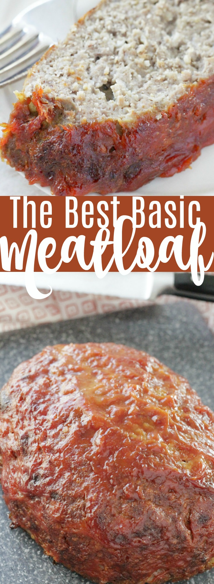 The Best Basic Meatloaf | Foodtastic Mom