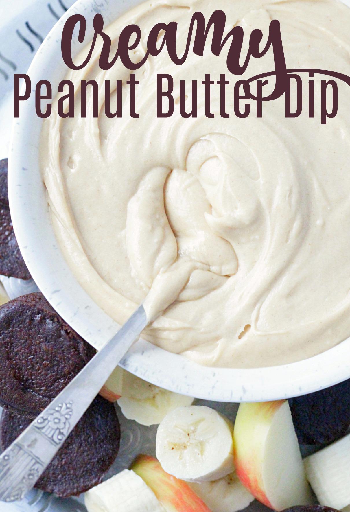 Creamy Peanut Butter Dip (great dessert for parties)