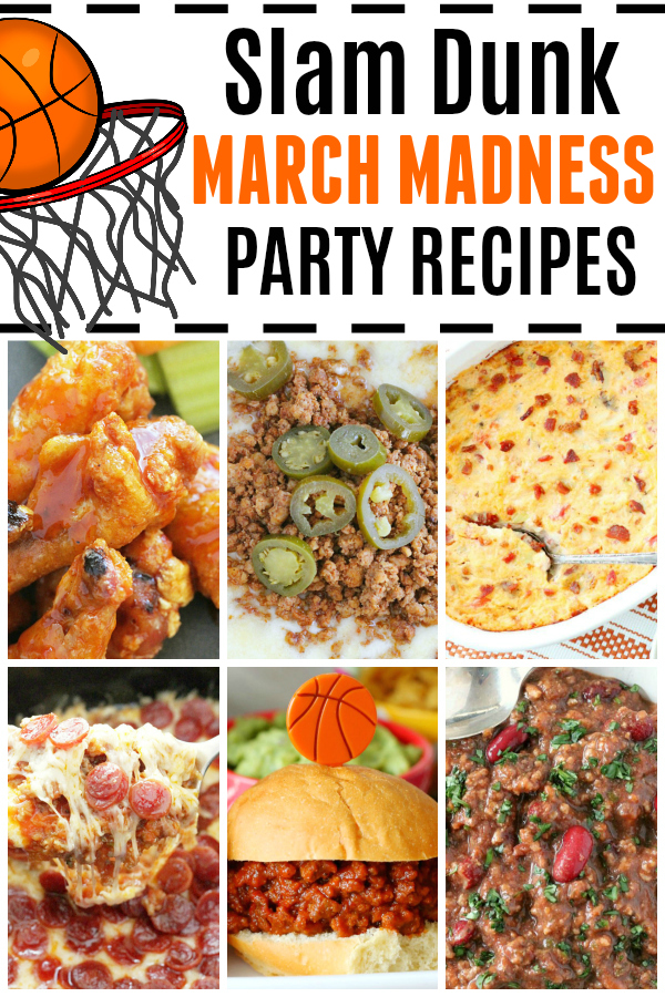 Slam Dunk March Madness Party Recipes | Foodtastic Mom