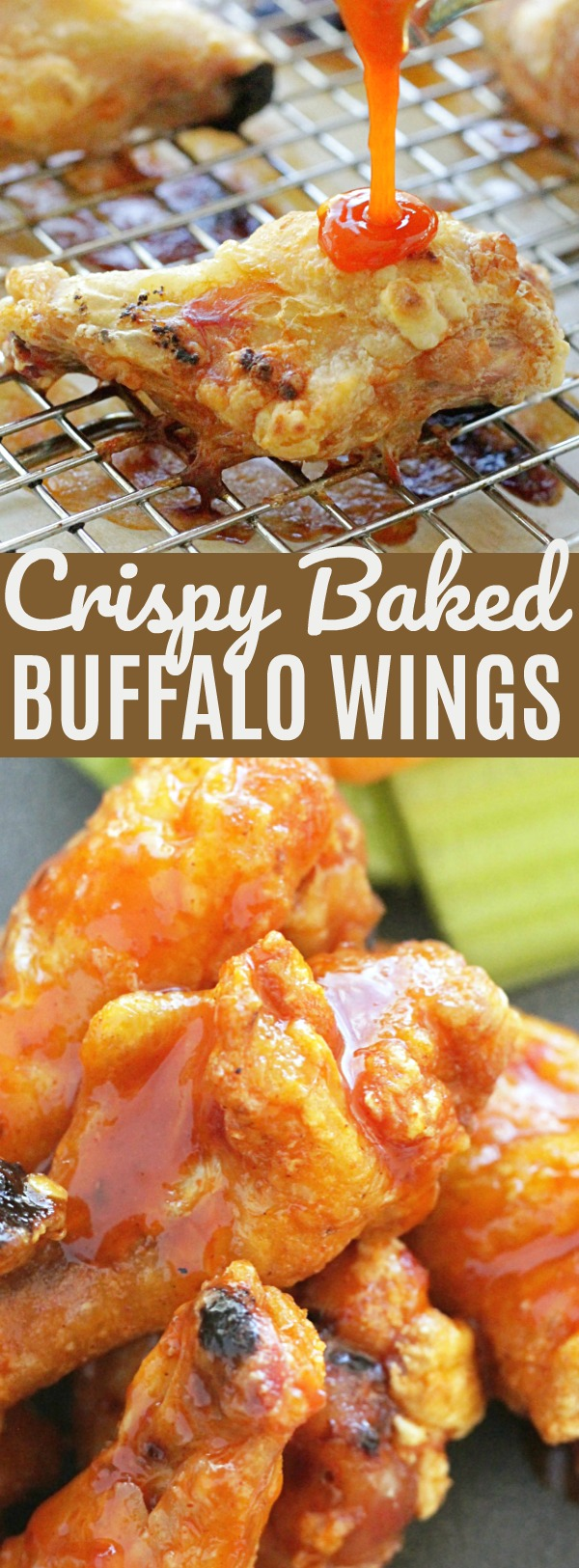 Crispy Baked Chicken Wings - with the best Buffalo Sauce | Foodtastic Mom