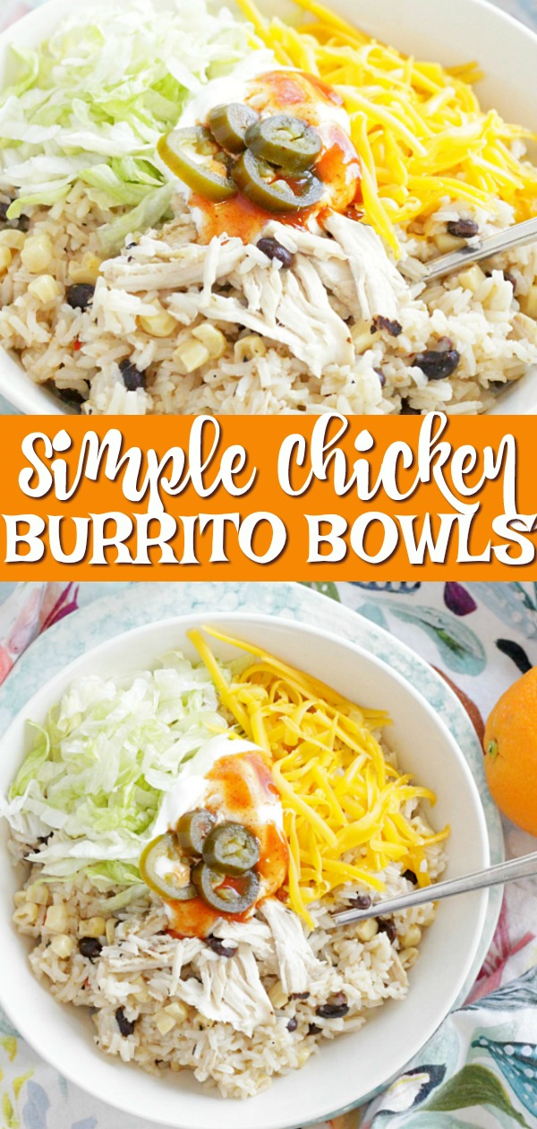Simple Chicken Burrito Bowls | Foodtastic Mom