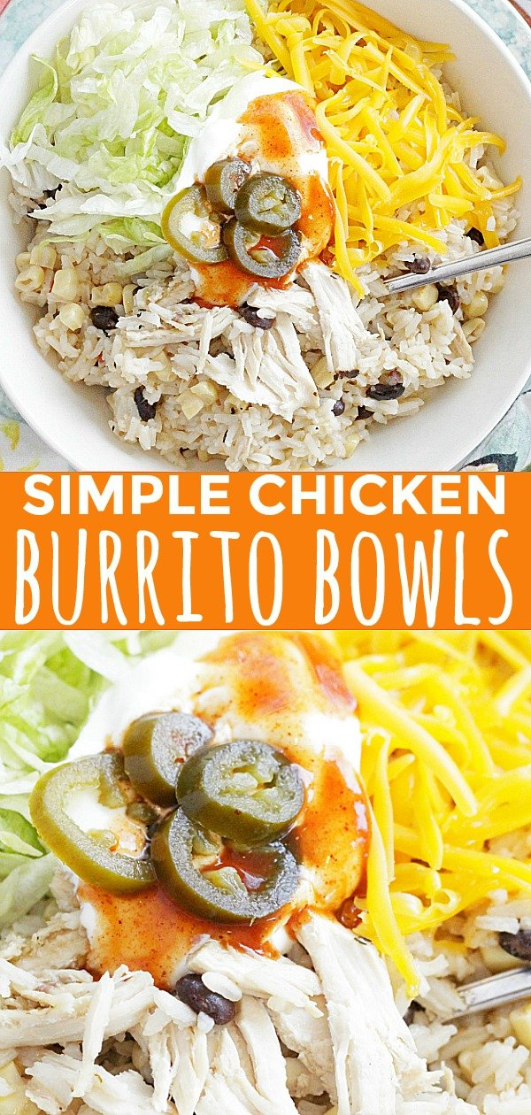 Simple Chicken Burrito Bowls | Foodtastic Mom #burritobowl #ricerecipes