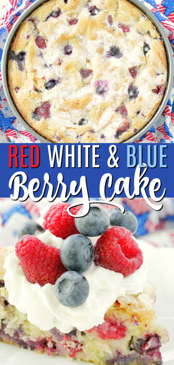 Red White and Blue Berry Cake | Foodtastic Mom #redwhiteandblue #cakerecipes #redwhiteandbluecake