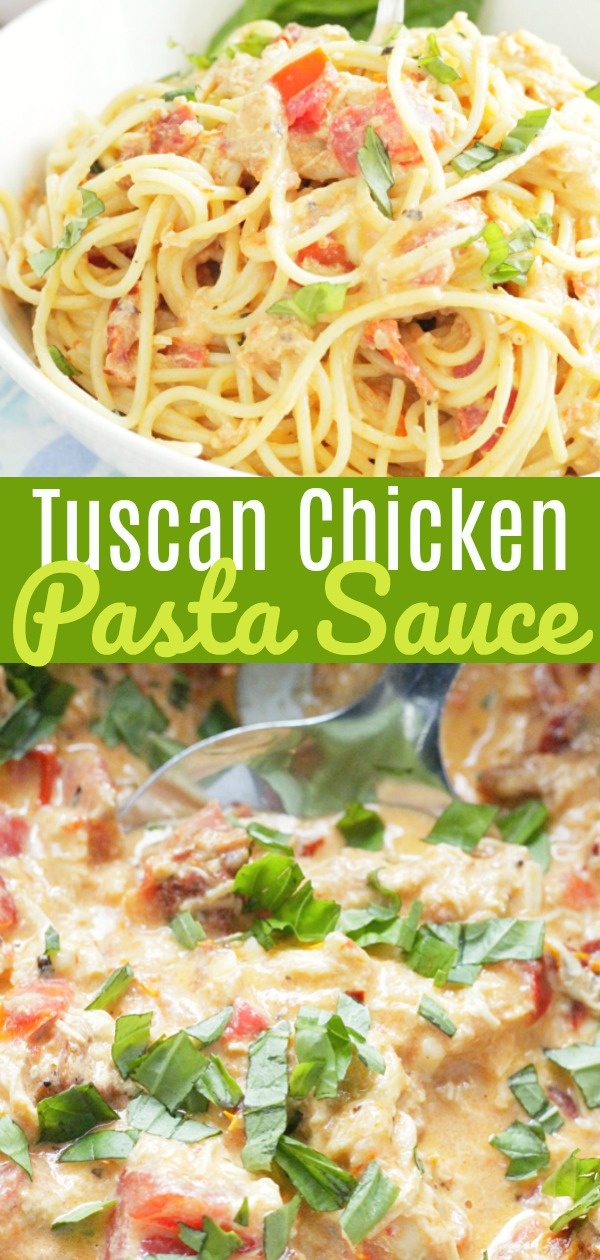Tuscan Chicken Pasta Sauce | Foodtastic Mom #tuscanchicken #chickenrecipes #pastarecipes #tuscanchickenpasta