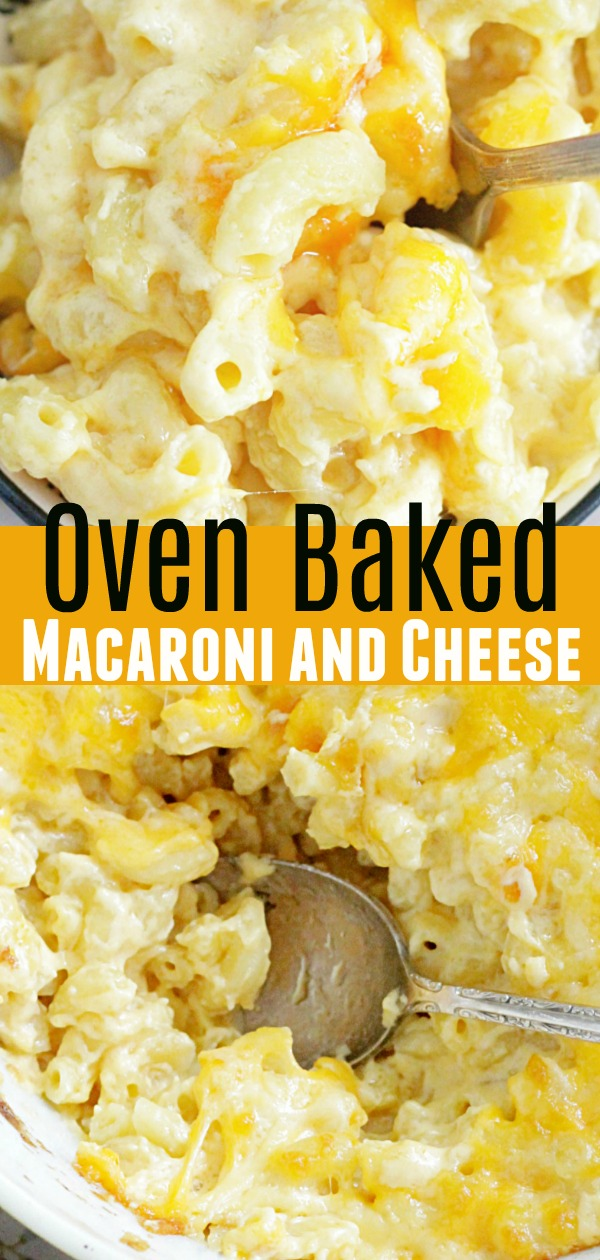 Oven Baked Macaroni and Cheese Recipe | Foodtastic Mom #macaroniandcheese #macaroniandcheesebaked