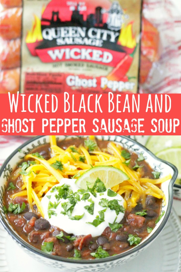 Wicked Black Bean and Ghost Pepper Sausage Soup | Foodtastic Mom #ad #ohpork #queencitysausage #blackbeansoup #soup #sausage #ghostpepper