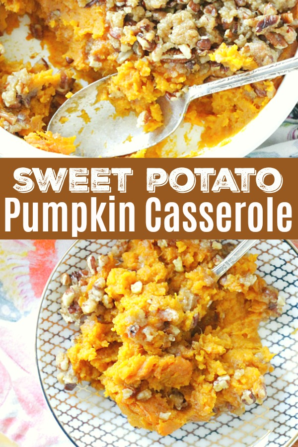 Sweet Potato Pumpkin Casserole | Foodtastic Mom #thanksgiving #thanksgivingrecipes #sweetpotatocasserole #pumpkinrecipes #thanksgivingsides
