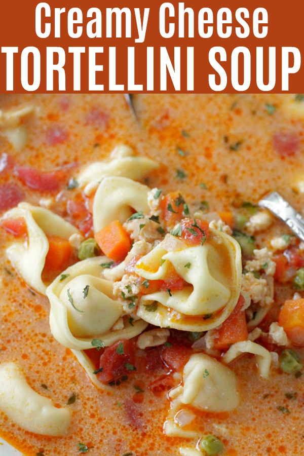 Creamy Cheese Tortellini Soup | Foodtastic Mom #soup #souprecipes #tortellinirecipes #tortellinisoup
