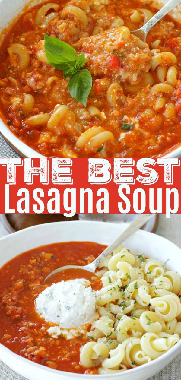 The Best Lasagna Soup Recipe | Foodtastic Mom #lasagnasoup #souprecipes #lasagna #bestlasagnasoup #soup