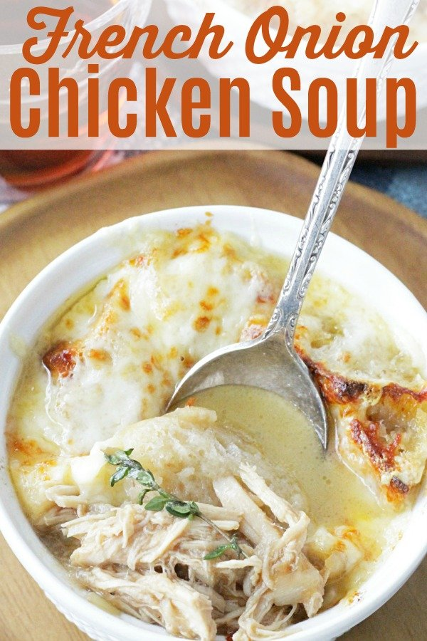 French Onion Chicken Soup | Foodtastic Mom #frenchonionsoup #chickensoup