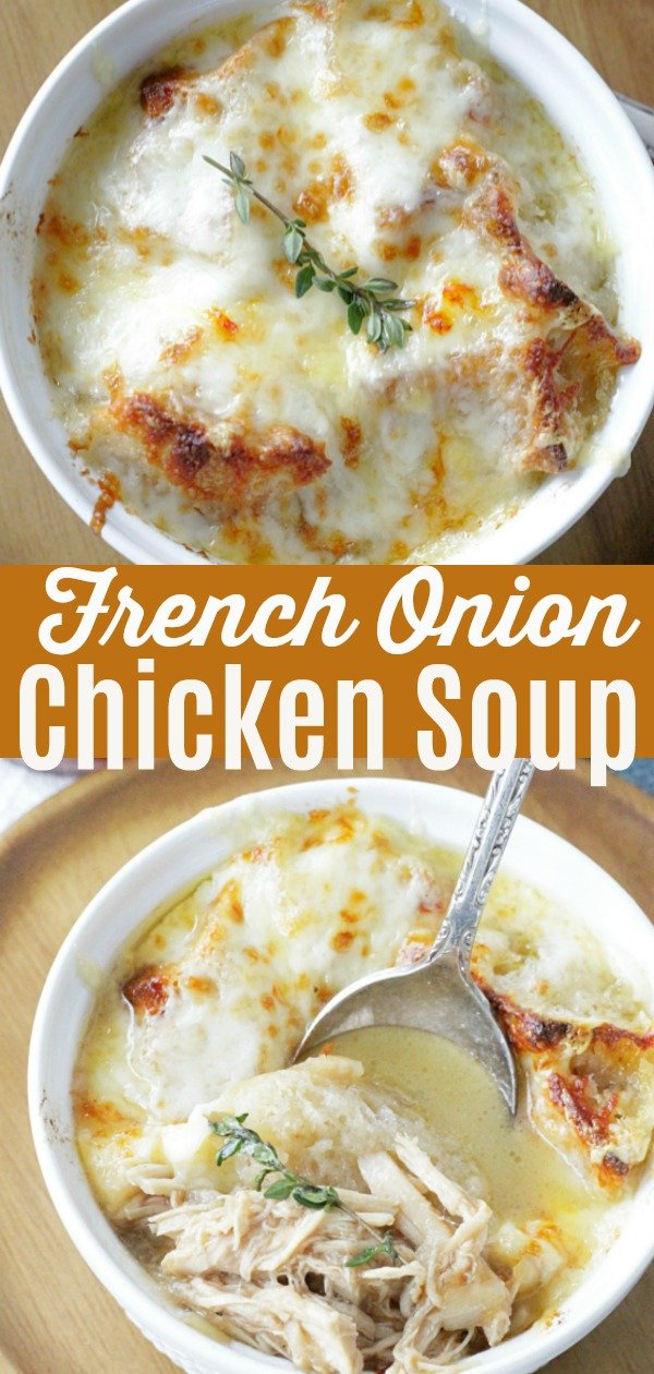 French Onion Chicken Soup   Foodtastic Mom #frenchonionsoup #chickensoup