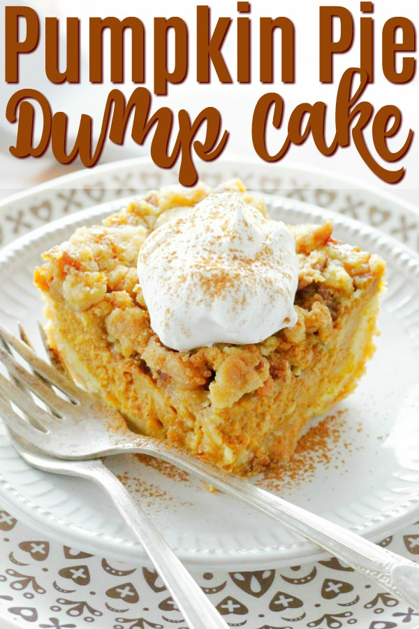 Pumpkin Pie Dump Cake | Foodtastic Mom #pumpkinpie #dumpcake #pumpkindumpcake