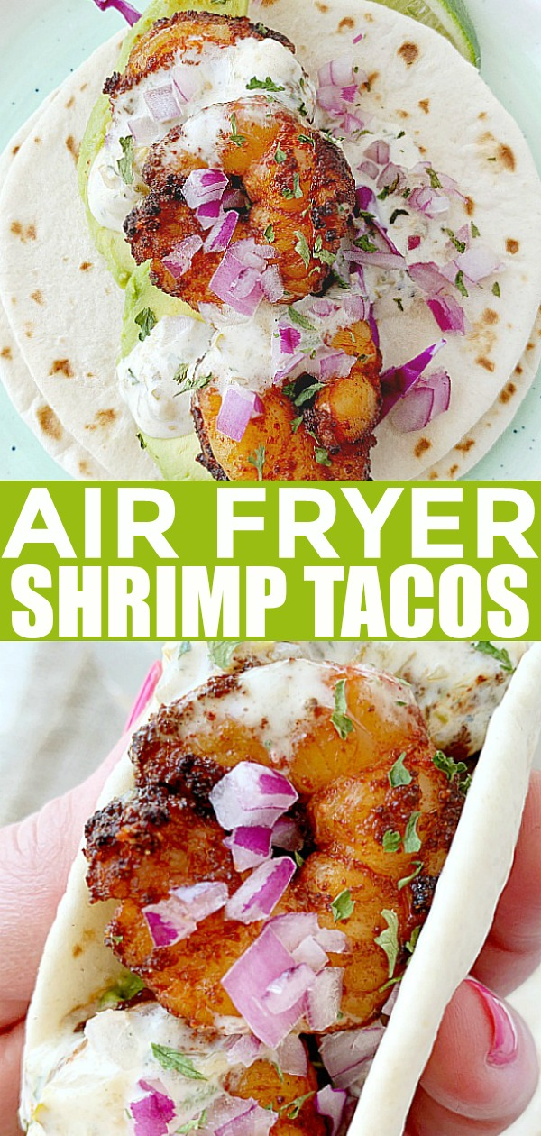Air Fryer Shrimp Tacos | Foodtastic Mom #shrimptacos #airfryer