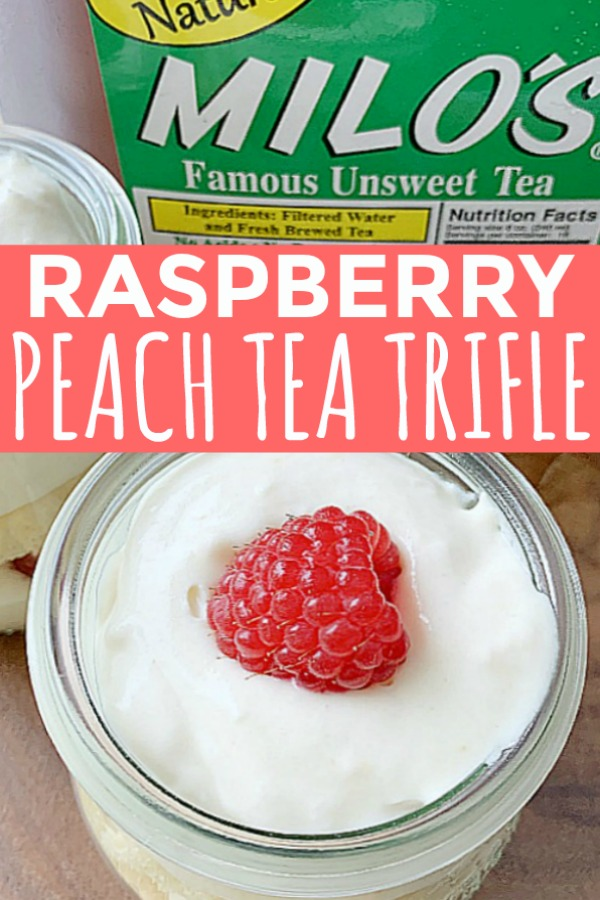 Raspberry Peach Tea Trifle | Foodtastic Mom #triflerecipe #MilosMoments #ad