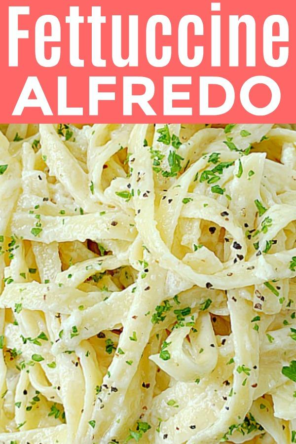 Fettuccine Alfredo | Foodtastic Mom #fettuccinealfredo #fettuccinealfredorecipe