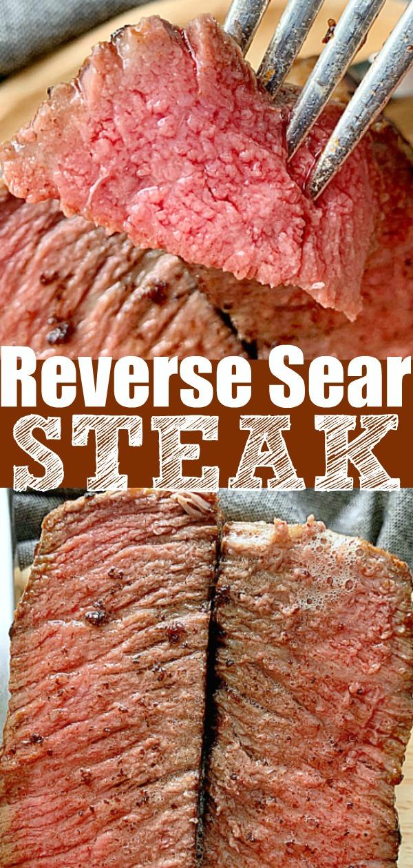Reverse Sear Steak | Foodtastic Mom #reversesearsteak #steakrecipe