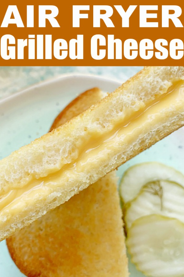 Air Fryer Grilled Cheese | Foodtastic Mom #airfryerrecipes #grilledcheese