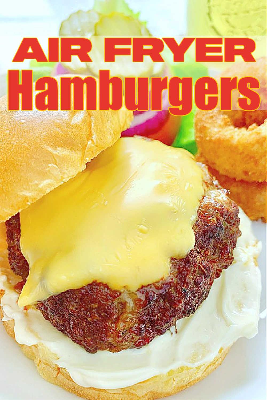 Air Fryer Burgers | Foodtastic Mom #airfryerrecipes #airfryerburgers #airfryerhamburgers #hamburgerrecipes #cheeseburger #cheeseburgers via @foodtasticmom