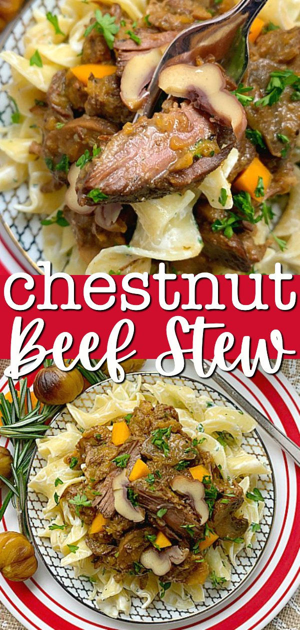 Chestnut Beef Stew | Foodtastic Mom #ohbeef #ad #chestnutbeefstew #beefstew #beefrecipes #slowcookerrecipes
