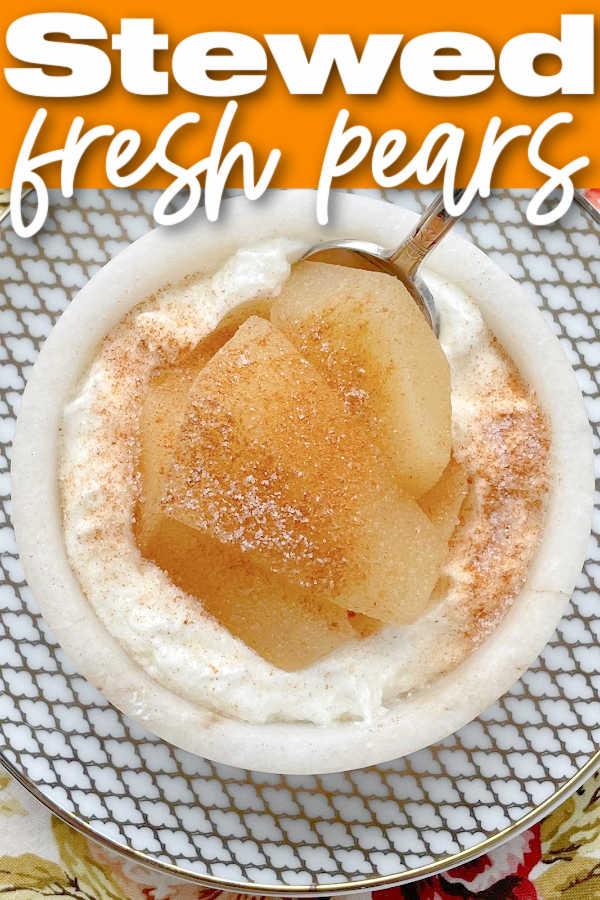 Stewed Pears | Foodtastic Mom #pears #pearsrecipeseasy #stewedpears via @foodtasticmom