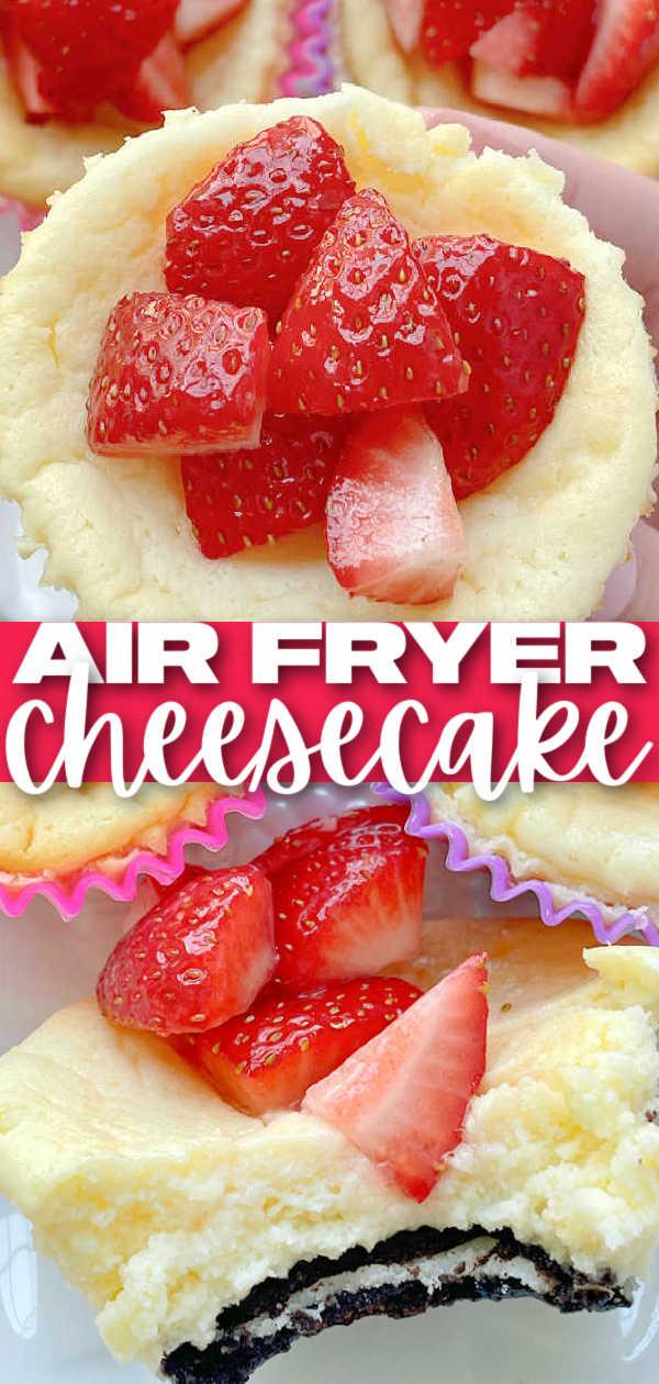 Air Fryer Cheesecake | Foodtastic Mom #airfryerrecipes #cheesecakerecipes #minicheesecakes #airfryercheesecake via @foodtasticmom